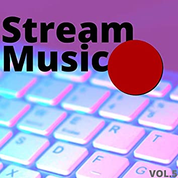 That's What I Call Stream Music, Vol. 5