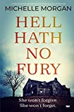 Hell Hath No Fury: a completely gripping psychological suspense