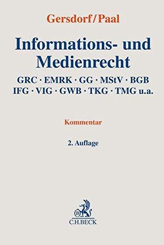 Informations- und Medienrecht: GRC, EMRK, GG, MStV, BGB, IFG, VIG, GWB, TKG, TMG