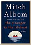 The Stranger in the Lifeboat: A Novel