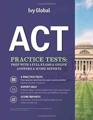 ACT Practice Tests: Prep with 4 Full Exams & Online Answers & Score Reports