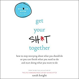 Get Your Sh*t Together audiobook cover art
