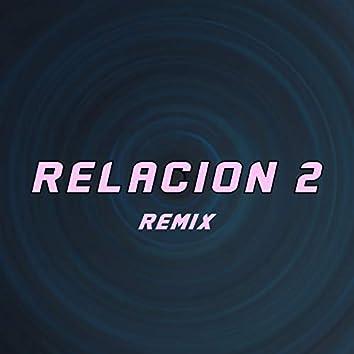 Relación 2 (Remix)