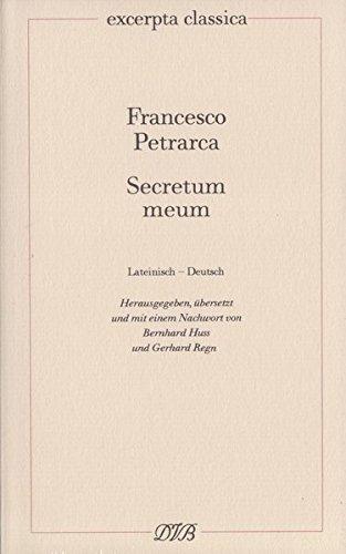 Secretum meum – Mein Geheimnis: Lateinisch – Deutsch (Excerpta classica)
