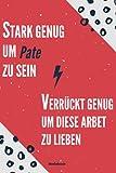 GESCHENK BESTER Pate: Notizbuch als Geschenk für den besten Pate - A5 / liniert 120 Seiten - Tagebuch | Terminplaner - Geschenkidee zum Geburtstag ... für Mann zum Abschied als Abschiedsgeschenk