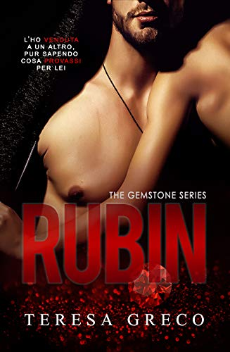 Rubin (The Gemstone series Vol. 1) di [Teresa Greco]