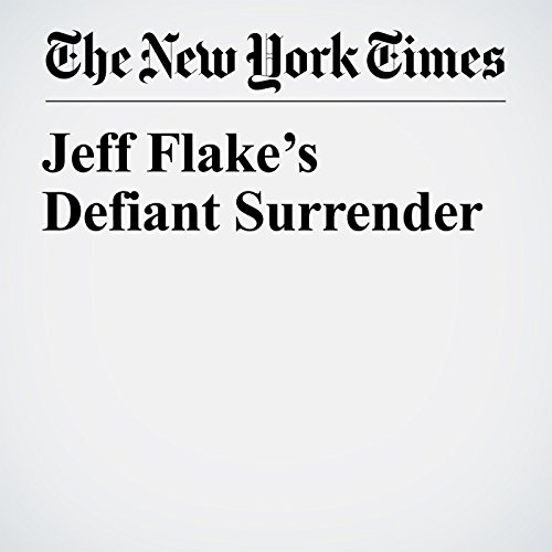 Jeff Flake's Defiant Surrender copertina