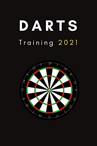 Darts Training 2021: Practicebook for Darts Player