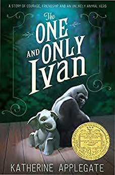 The One and Only Ivan by [Katherine Applegate]