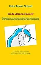 Finde deinen Hauself by Petra Maria Scheid (2014-11-12)