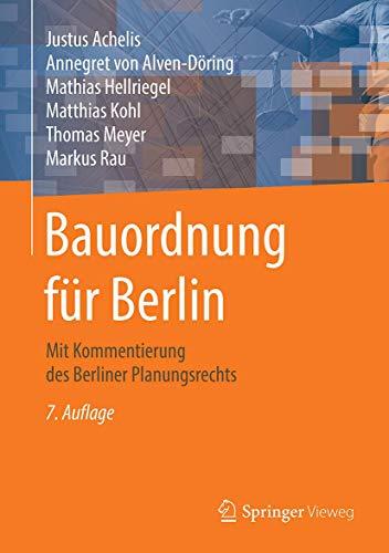 Bauordnung für Berlin: Mit Kommentierung des Berliner Planungsrechts (German Edition)