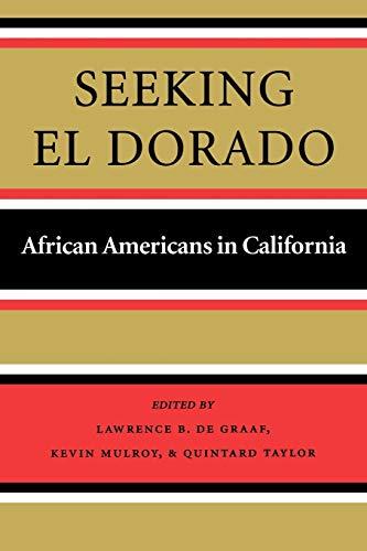 Seeking El Dorado: African Americans in California (Series No Longer Used)