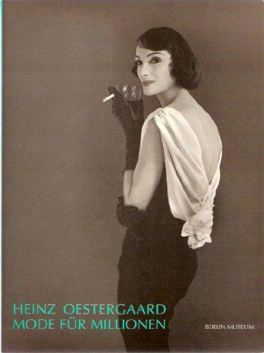 Heinz Oestergaard - Mode für Millionen