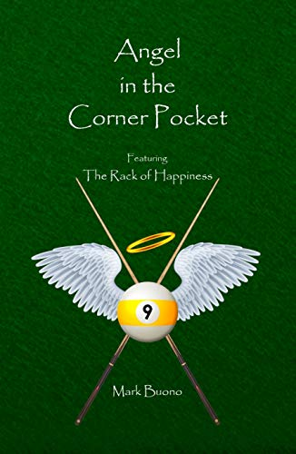 Angel in the Corner Pocket: Featuring the Rack of Happiness (English Edition)
