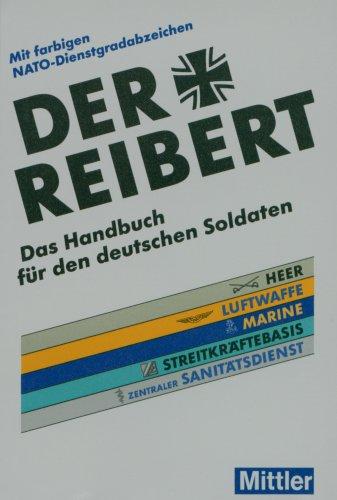 Der Reibert: Das Handbuch für den deutschen Soldaten