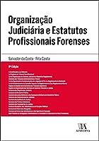 Organização Judiciária e Estatutos Profissionais Forenses (Portuguese Edition)