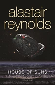 House of Suns (GOLLANCZ S.F.) by [Alastair Reynolds]