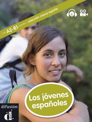 Los jóvenes españoles: Los jóvenes españoles, Marca España + CD (Colección marca España nivel A2-B1)