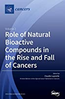 Role of Natural Bioactive Compounds in the Rise and Fall of Cancers: Volume 2