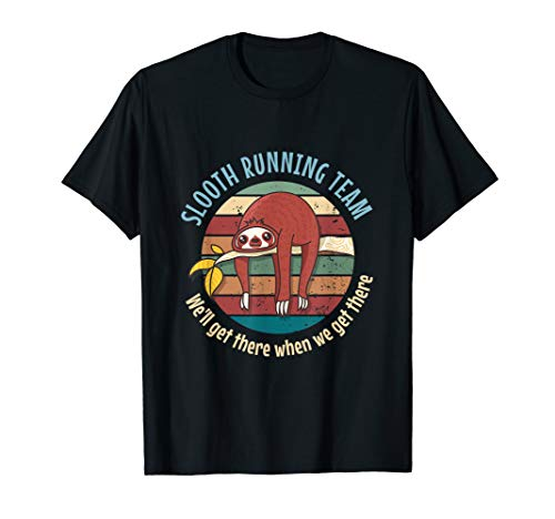 Funny Slooth Running Team We'll Get There Vintage Retro T-Shirt