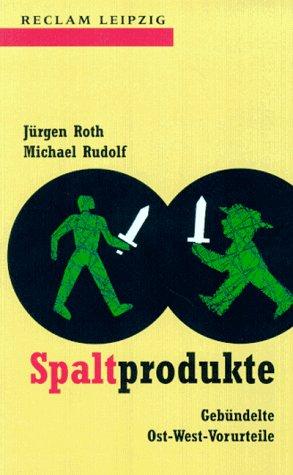 Spaltprodukte