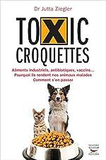 Toxic croquettes de Jutta Ziegler