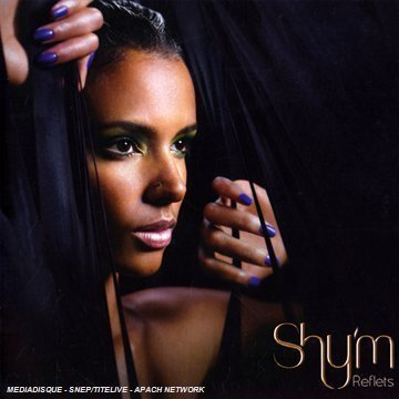 Reflets Import Edition by Shy'm (2008) Audio CD