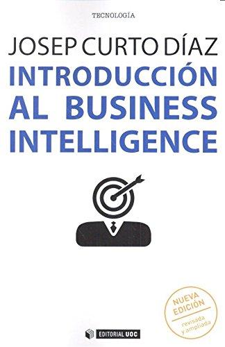 Introducción al business intelligence (Nueva edición revisada y ampliada): 476 (Manuales)