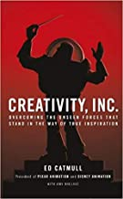 Creativity Inc Overcoming the Unseen Forces That Stand in the Way of True Inspiration Hardcover 8 April 2014