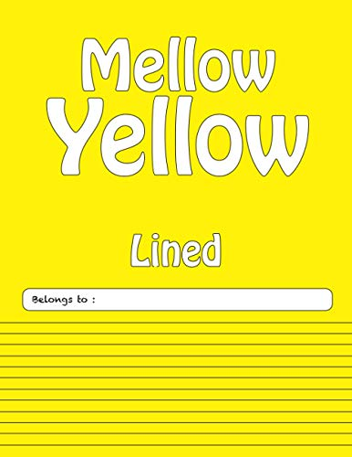 Composition Notebook College Ruled: Lined Yellow Journal for Students, Kids, Teens and Adults (Mellow Yellow LCP Series)