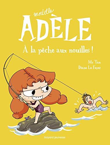 Mortelle Adèle, Tome 12