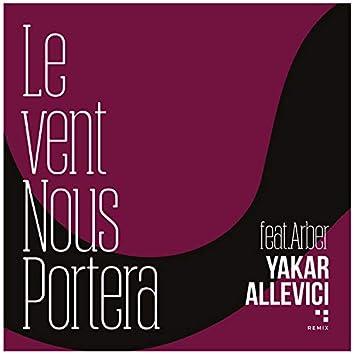 Le Vent Nous Portera (feat. Arber)