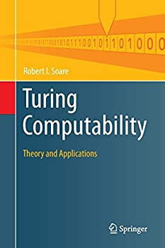 Turing Computability  Theory and Applications  Theory and Applications of Computability