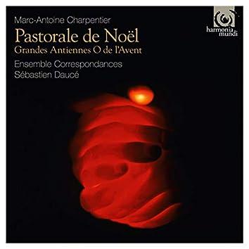 Charpentier: Pastorale de Noël – Grandes Antiennes O de l'Avent (Deluxe Edition)
