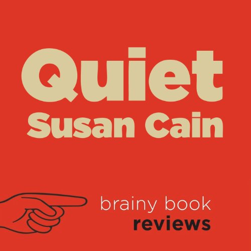 Review: Quiet: The Power of Introverts in a World That Can't Stop Talking by Susan Cain cover art
