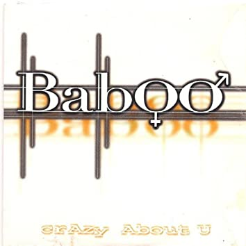 Baboo (Crazy About U)