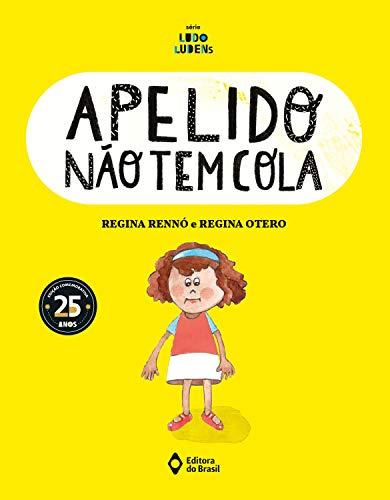Apelido não tem cola (Assunto de Família - Série Ludo Ludens) (Portuguese Edition)