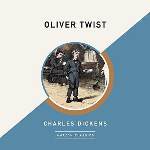 Oliver Twist (AmazonClassics Edition) cover art