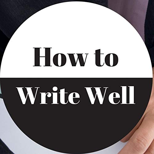 How to Write Well audiobook cover art