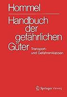 Handbuch der gefaehrlichen Gueter. Transport- und Gefahrenklassen Neu