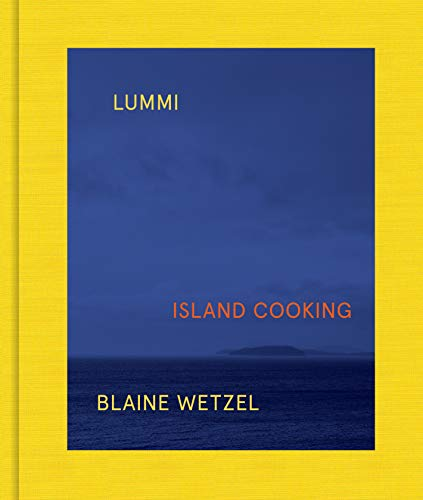 Lummi: Island Cooking