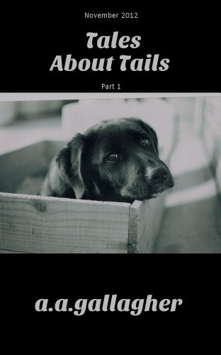 Book: Tales about Tails by a.a. gallagher
