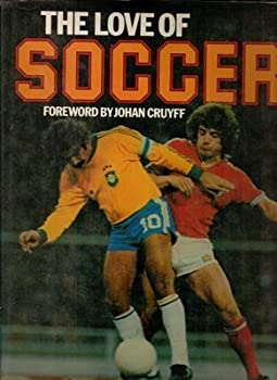 The Love of soccer 0517296241 Book Cover