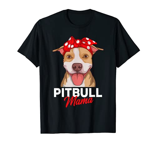 Pittie Mama Pitbull Dog Mom Regalos divertidos para el día Camiseta