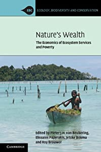 Nature's Wealth: The Economics of Ecosystem Services and Poverty (Ecology, Biodiversity and Conservation)
