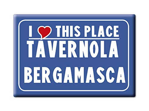 Enjoymagnets TAVERNOLA BERGAMASCA Souvenir IMANES DE Nevera Lombardia IMAN Fridge Magnet Corazon I Love (VAR. CARTELLO)