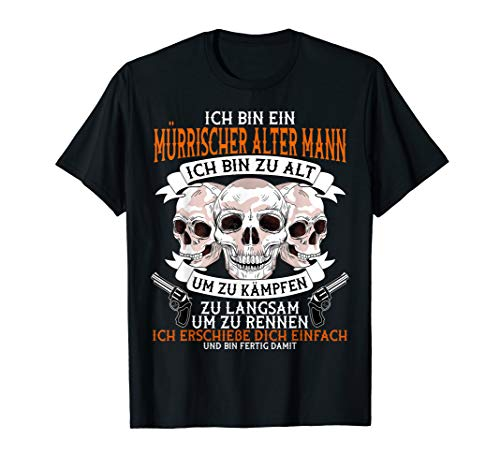 Herren Ich Bin Ein Mürrischer Alter Mann Lustiges Sprüche T-Shirt