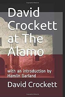 David Crockett at The Alamo: with an introduction by Hamlin Garland
