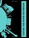 Guitar Tab Paper Notebook: Blank Guitar Tab Music Workbook Composition Notebook, Gifts for Musicians, Students, Artiste, Songwriters, Musicians, ... Notebook, 110 Pages. (Guitar Notebook)