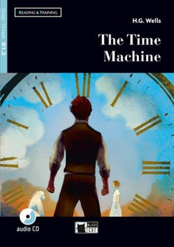 The Time Machine+cd New 2018 (Lettura e formazione): The Time Machine + audio CD + App + DeA LINK